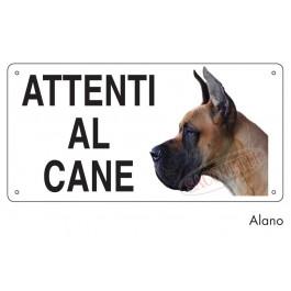 ALANO cartello cane ATTENTI AL CANE WARNING AREA PROTECTED BY