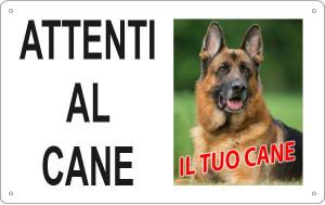 """Cartello PERSONALIZZABILE """"Attenti al cane"""" - 30x20 cm"""
