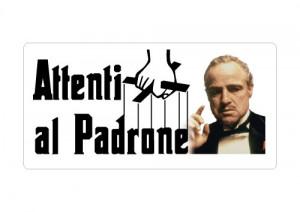 """Cartello """"Attenti al Padrone"""" - The Godfather"""