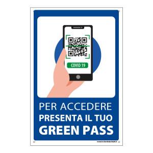 """Cartello """"Per accedere presenta il tuo Green Pass"""""""