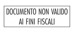 """Timbro """"Documento non valido ai fini fiscali"""""""