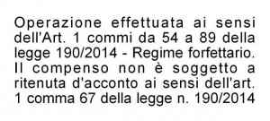 Operazione effettuata ai sensi dell'Art. 1 commi da 54 a 89 della legge 190/2014