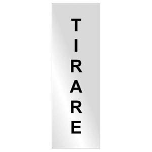 """Targhetta """"Tirare"""" in alluminio"""