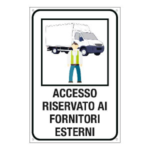 """Cartello """"Accesso riservato ai fornitori esterni"""""""