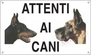 """Cartello """"Attenti ai cani"""""""