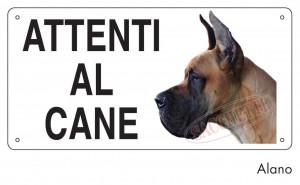 """Cartello """"Attenti al cane"""" - Alano"""