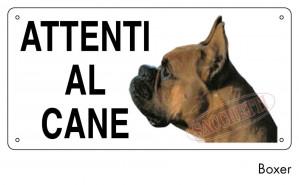 """Cartello """"Attenti al cane"""" - Boxer"""