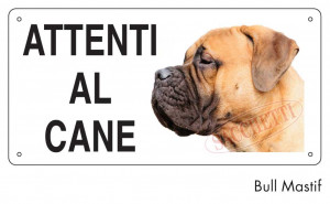 "Cartello ""Attenti al cane"" - Bull Mastiff"
