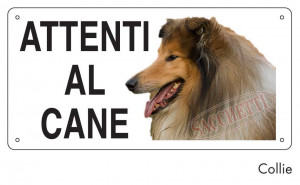 "Cartello ""Attenti al cane"" - Collie"