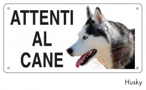 """Cartello """"Attenti al cane"""" - Husky"""