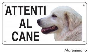 """Cartello """"Attenti al cane"""" - Maremmano"""