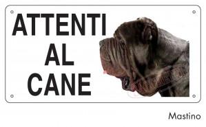 """Cartello """"Attenti al cane"""" - Mastino"""