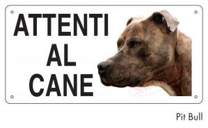 """Cartello """"Attenti al cane"""" - Pit Bull"""