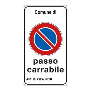 """Cartello """"Passo Carrabile"""" 25x45 cm personalizzabile"""