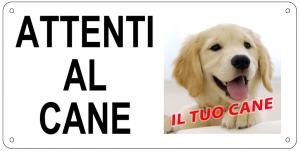 """Cartello PERSONALIZZABILE """"Attenti al cane"""" - 25x12,5 cm"""
