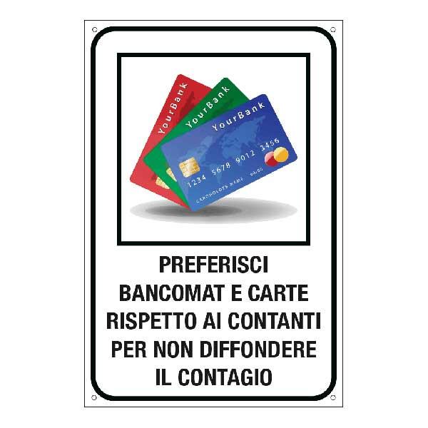 """Cartello """"Preferisci bancomat e carte"""""""