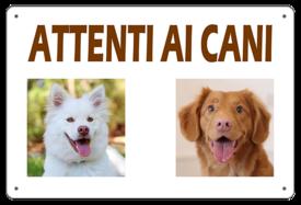"""AC020 - """"Attenti ai cani"""" completamente personalizzabile"""